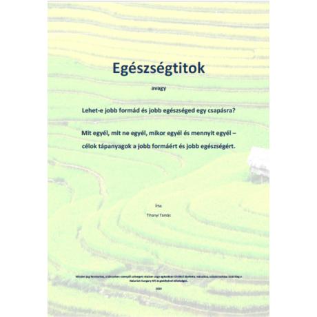 Egészségtitok (letölthető pdf e-könyv, 46 oldal)